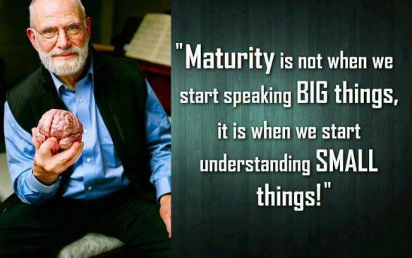 maturity small things